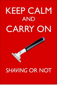 Keep Calm Carry On Shaving or not
